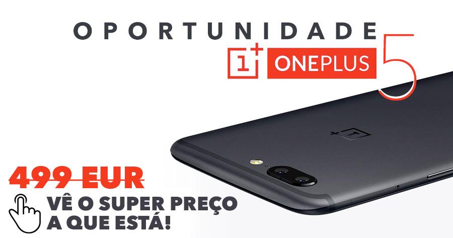 Oportunidade Oneplus 5